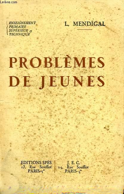 PROBLEMES DE JEUNES