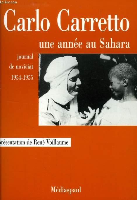 UNE ANNEE AU SAHARA, JOURNAL DE NOVICIAT, 1954-1955