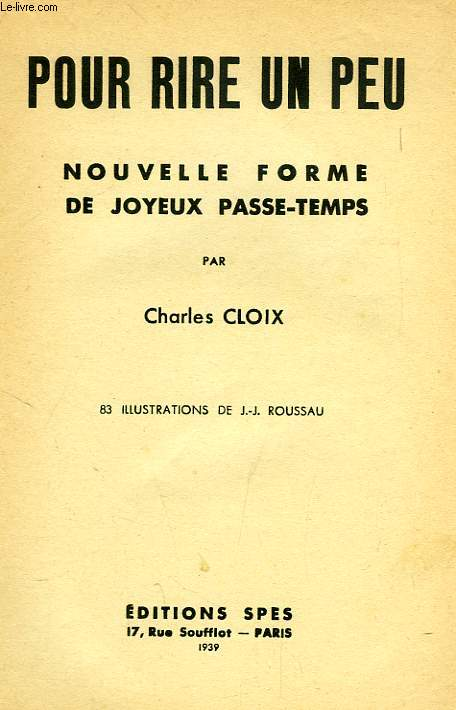 POUR RIRE UN PEU, NOUVELLE DE JOYEUX PASSE-TEMPS