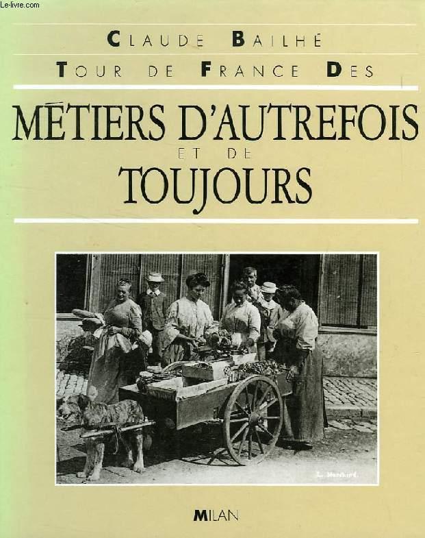 TOUR DE FRANCE DES METIERS D'AUTREFOIS ET DE TOUJOURS