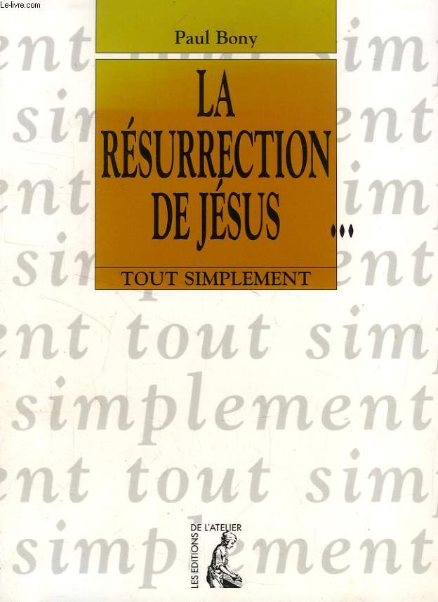 LA RESURRECTION DE JESUS