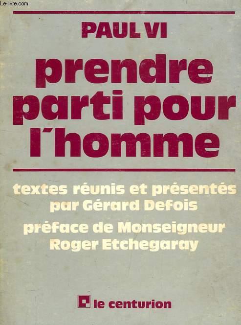 PRENDRE PARTI POUR L'HOMME