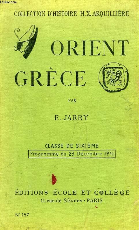 ORIENT ET GRECE, CLASSE DE 6e