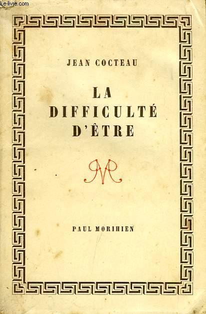 LA DIFFICULTE D'ETRE
