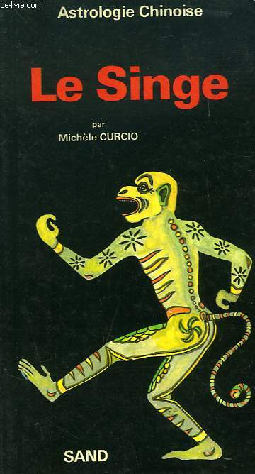 ASTROLOGIE CHINOISE, LE SINGE