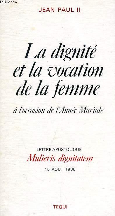 LE DIGNITE ET LA VOCATION DE LA FEMME A L'OCCASION DE L'ANNEE MARIALE
