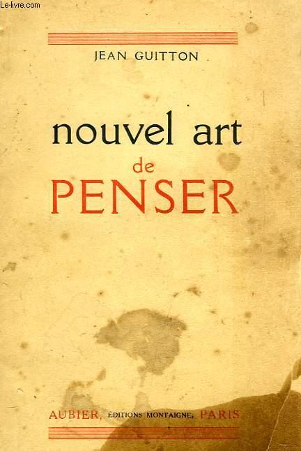 NOUVEL ART DE PENSER