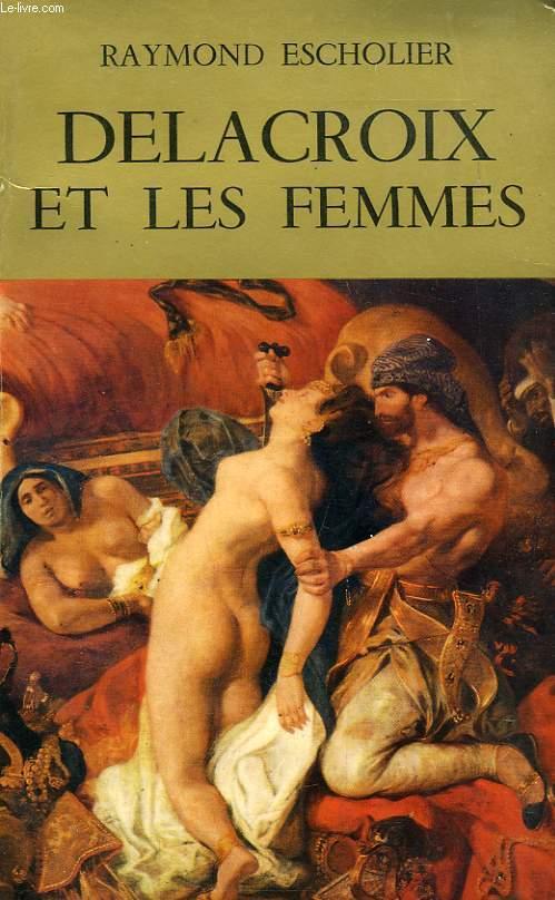 DELACROIX ET LES FEMMES