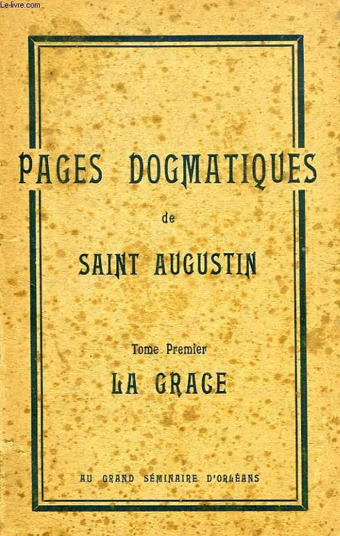PAGES DOGMATIQUES DE SAINT AUGUSTIN, 2 TOMES