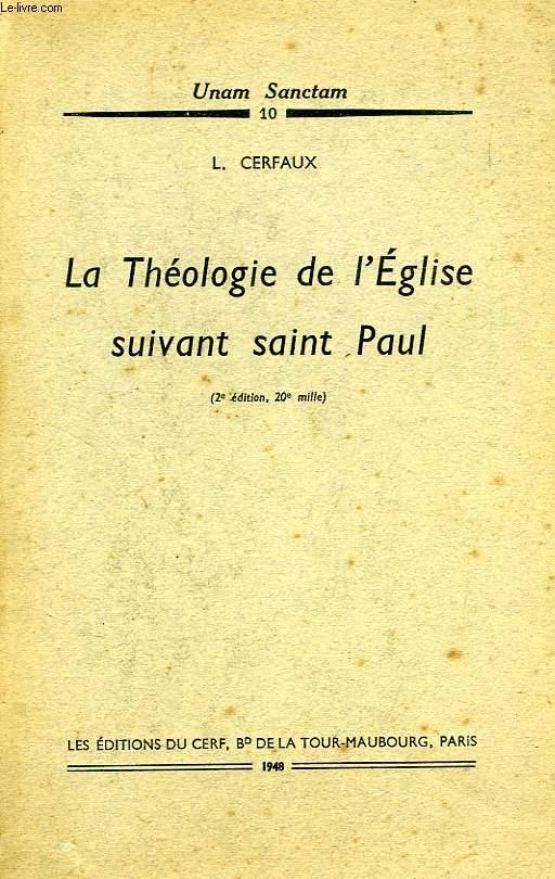 LA THEOLOGIE DE L'EGLISE SUIVANT SAINT PAUL