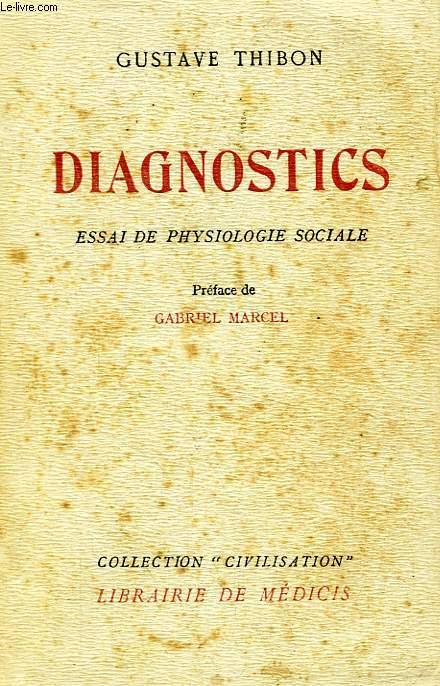 DIAGNOSTICS, ESSAI DE PHYSIOLOGIE SOCIALE