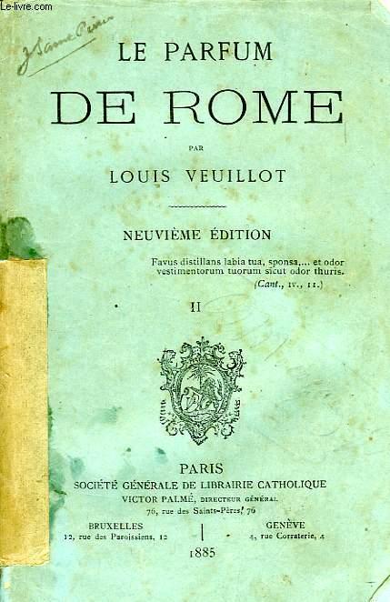 LE PARFUM DE ROME, TOME II