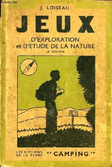 JEUX, 3e VOLUME, JEUX D'EXPLORATION ET D'ETUDE DE LA NATURE