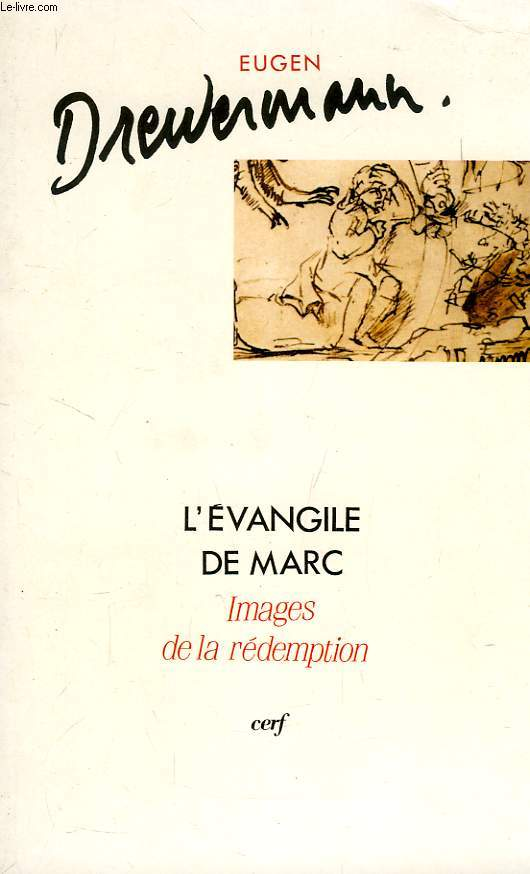 L'EVANGILE DE MARC, IMAGES DE LA REDEMPTION, I, INTRODUCTION