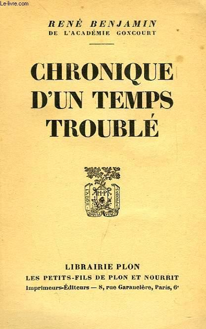 CHRONIQUE D'UN TEMPS TROUBLE