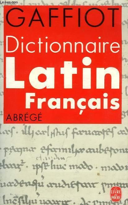 DICTIONNAIRE LATIN-FRANCAIS, ABREGE