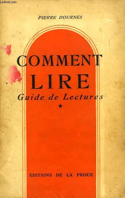 COMMENT LIRE, GUIDE DE LECTURES