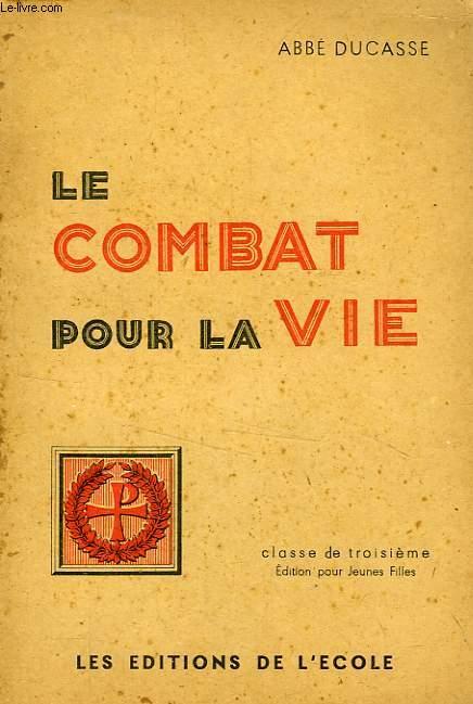 LE COMBAT POUR LA VIE (VIE DE CHARITE), CLASSE DE 3e
