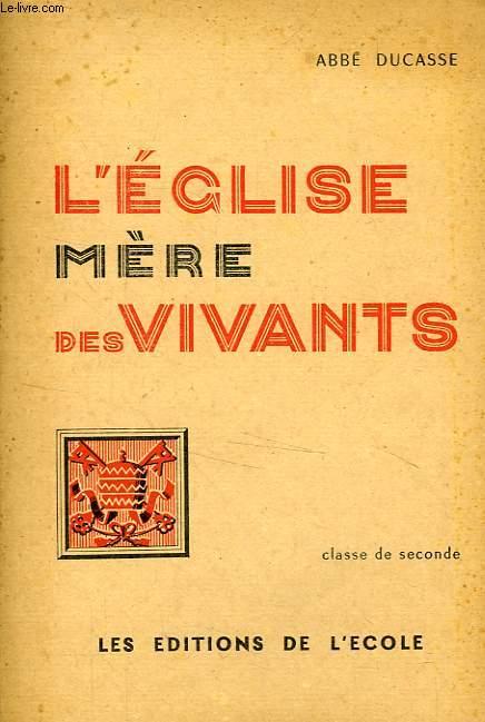 L'EGLISE MERE DES VIVANTS, CLASSE DE 2de