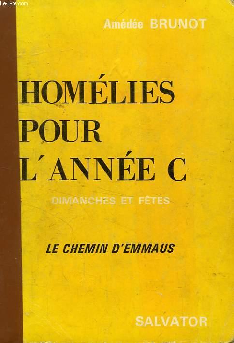 HOMELIES POUR L'ANNEE C, DIMANCHES ET JOURS DE FETE, LE CHEMIN D'EMMAÜS
