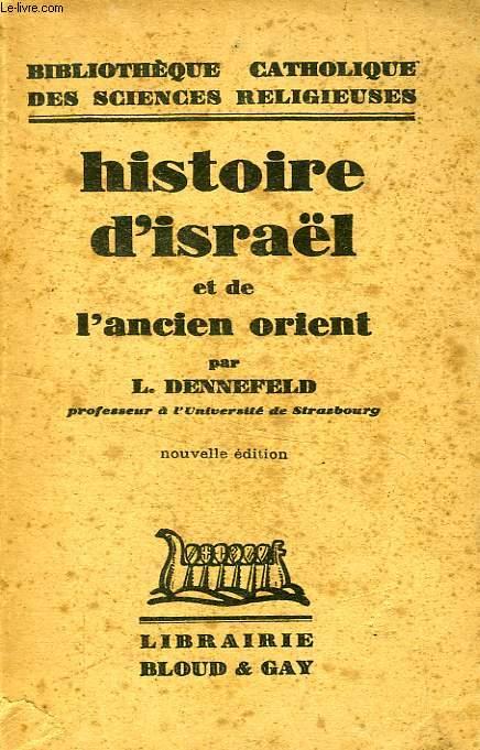 HISTOIRE D'ISRAEL ET DE L'ANCIEN ORIENT