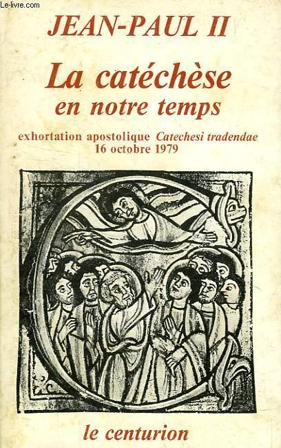 LA CATECHESE EN NOTRE TEMPS