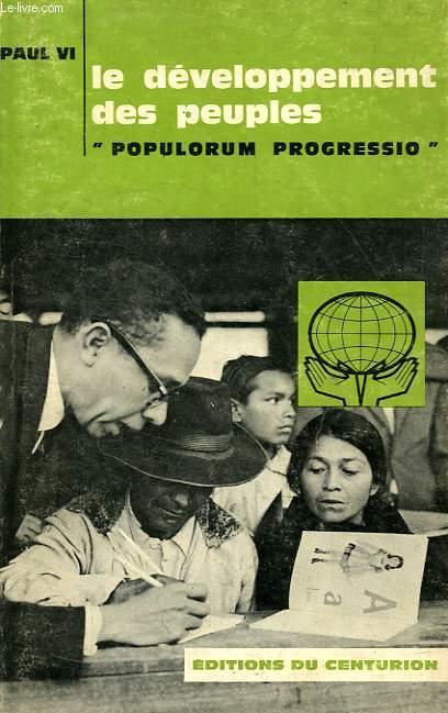 LE DEVELOPPEMENT DES PEUPLES, 'POPULORUM PROGRESSIO'