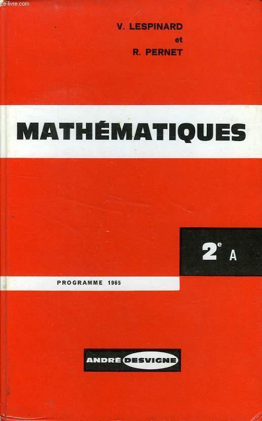 MATHEMATIQUES, CLASSE DE SECONDE A