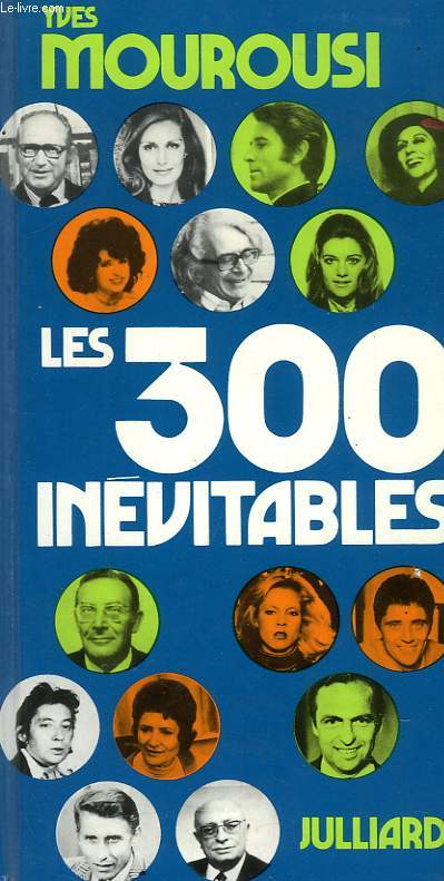 LES 300 INEVITABLES