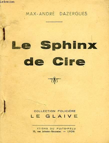 LE SPHINX DE CIRE