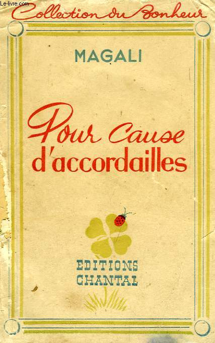 POUR CAUSE D'ACCORDAILLES, COMME AU TEMPS DE PEAU-D'ANE, COEURS EN TANDEM