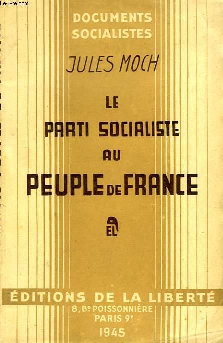 LE PARTI SOCIALISTE AU PEUPLE DE FRANCE