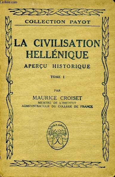 LA CIVILISATION HELLENISTIQUE, 2 TOMES