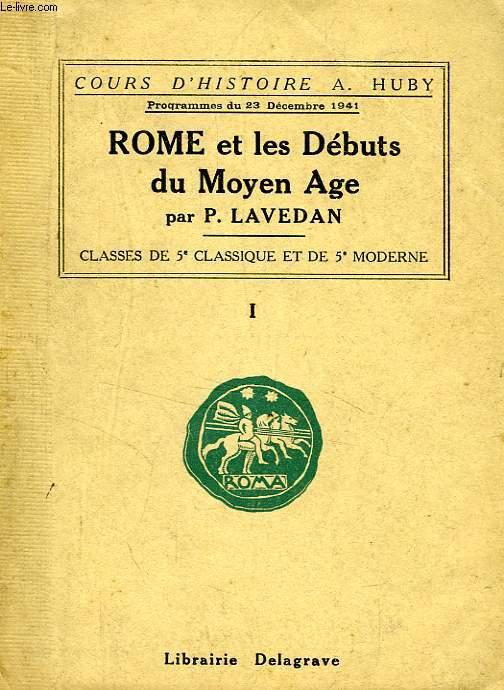 ROME ET LES DEBUTS DU MOYEN AGE, I, CLASSES DE 5e