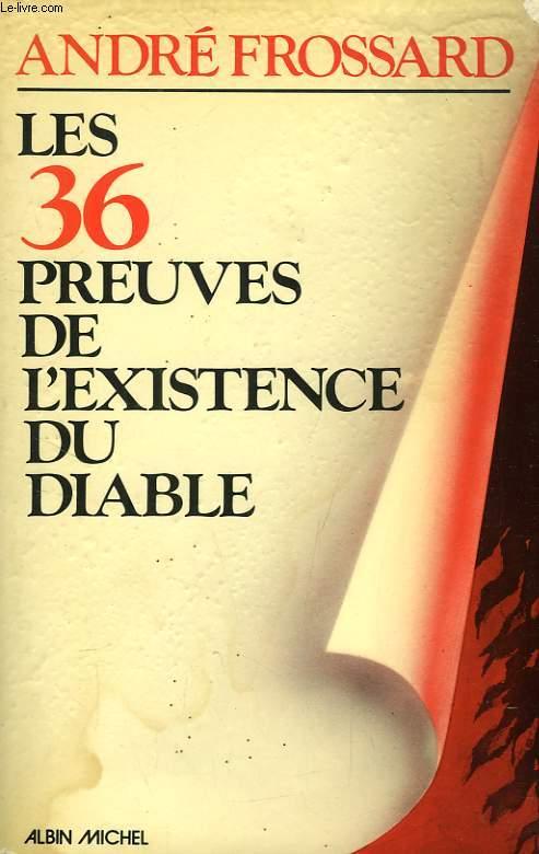 LES 36 PREUVES DE L'EXISTENCE DU DIABLE