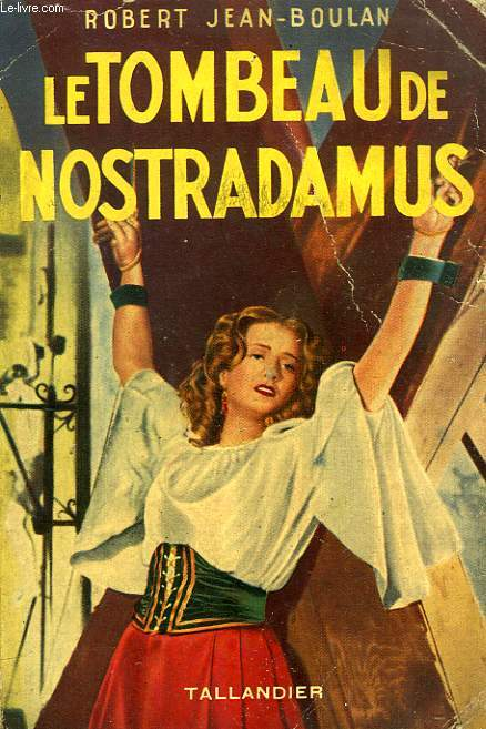 LE TOMBEAU DE NOSTRADAMUS