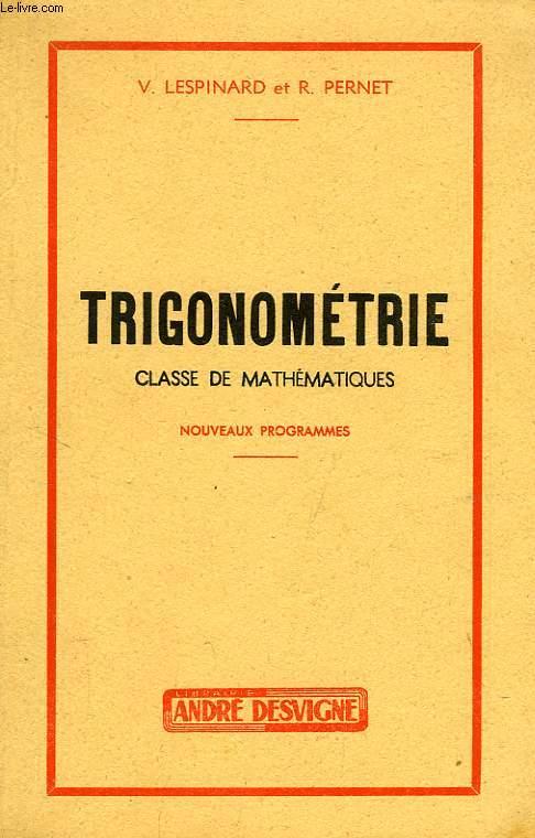 TRIGONOMETRIE, CLASSE DE MATHEMATIQUES