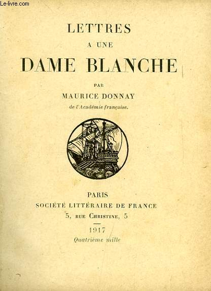 LETTRES A UNE DAME BLANCHE