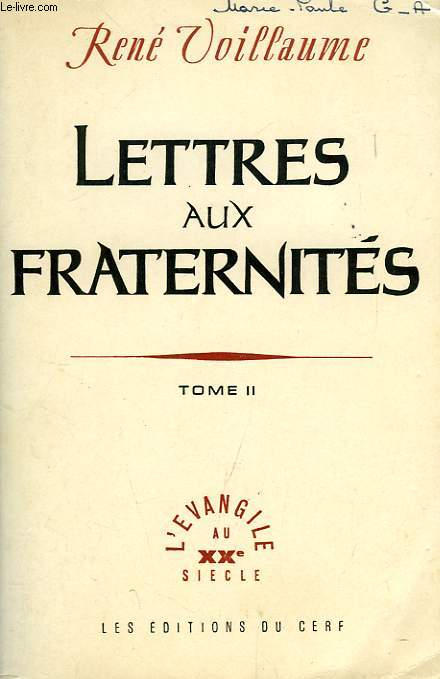 LETTRES AUX FRATERNITES, TOME II, FRAGMENTS DE JOURNAL (1949-1959)