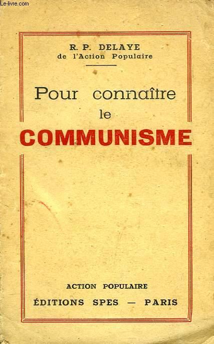 POUR CONNAITRE LE COMMUNISME