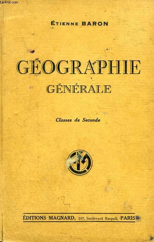GEOGRAPHIE GENERALE, CLASSES DE 2de