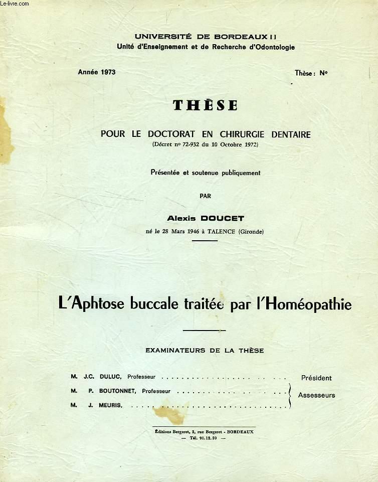 L'APHTOSE BUCALE TRAITEE PAR L'HOMEOPATHIE (THESE)