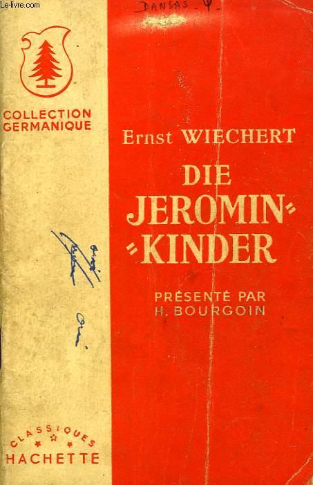 DIE JEROMIN -KINDER