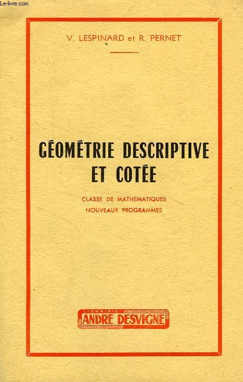 GEOMETRIE DESCRIPTIVE ET GEOMETRIE COTEE, CLASSE DE MATHEMATIQUES