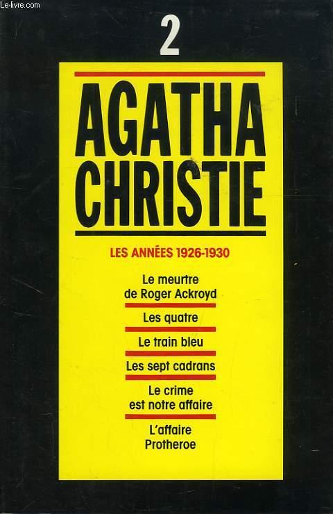 AGATHA CHRISTIE, INTEGRALE, TOME 2, LES ANNEES 1926-1930