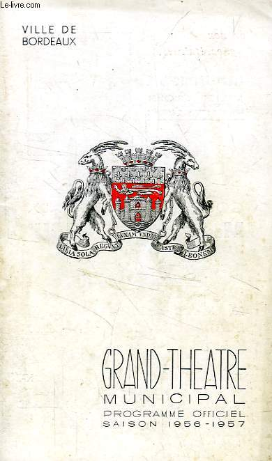 GRAND-THEATRE, PROGRAMME OFFICIEL 1956-1957