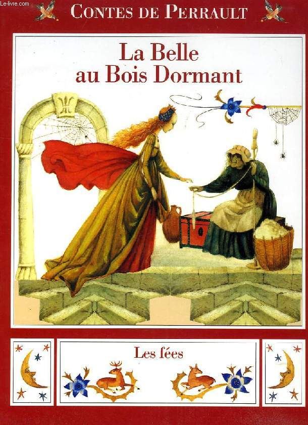LA BELLE AU BOIS DORMANT, LES FEES