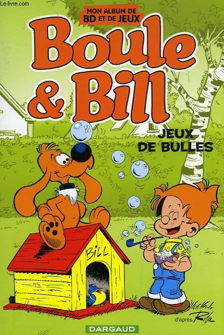 BOULE ET BILL, JEUX DE BULLES