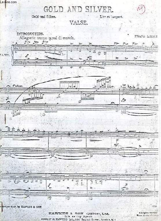 GOLD AND SILVER, VALSE, PARTITIONS POUR PIANO (PHOTOCOPIES)