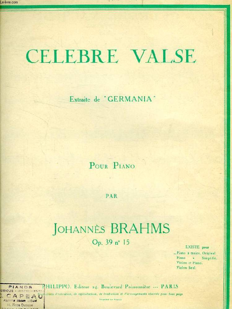 CELEBRE VALSE EXTRAITE DE 'GERMANIA', POUR PIANO (PARTITIONS)